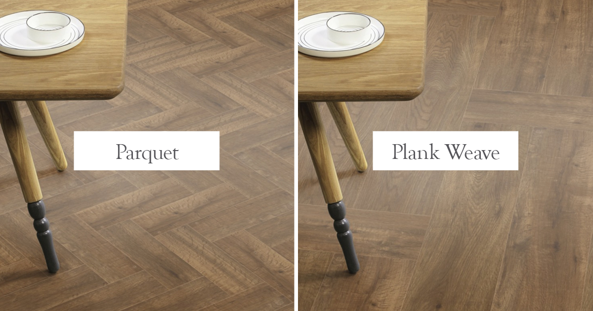 Parquet or Plank Weave? Perfect laying patterns for your floor.